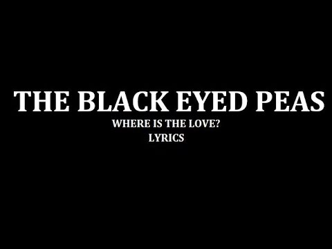 Xxx Mp4 The Black Eyed Peas Where Is The Love 3gp Sex