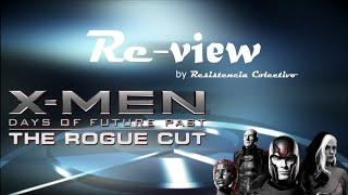 Re-view Xmen dias del futuro pasado Rogue Cut
