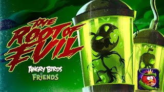 Angry Birds Friends - Halloween 2016: The Root of Evil