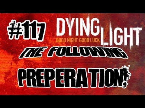 117 Dying Light Co op DLC Playthrough Following Preperation Bozak Horde