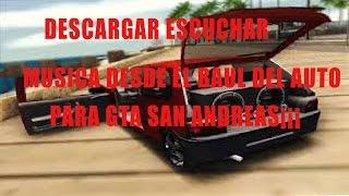 DESCARGAR MOD ESCUCHAR MUSICA DESDE EL BAUL DEL AUTO