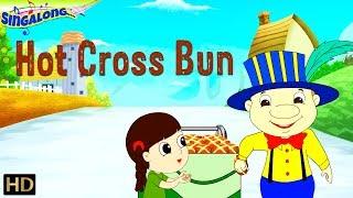 Hot Cross Buns (HD) SING ALONG Nursery Rhyme With Lyrics   Popular Nursery Rhyme For Kids