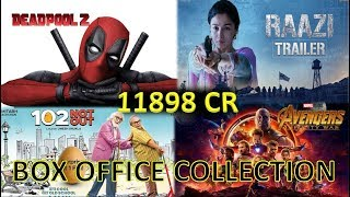 Box+Office+Collection+Of+Deadpool+2%2C+Raazi%2C+Avengers+Infinity+War+%26+102+Not+Out+2018
