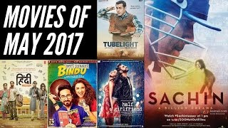 Bollywood Movies of May 2017 | Sharmaji Infinity