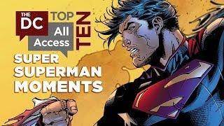 Top 10 Super Superman Moments - DCAA