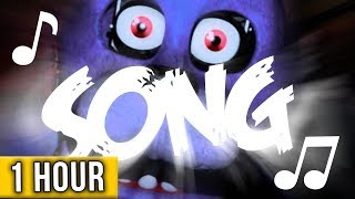 1 HOUR  ► FIVE NIGHTS AT FREDDY'S SONG
