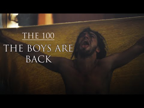 The 100 - The Boys are Back (Chloe´s Wish)