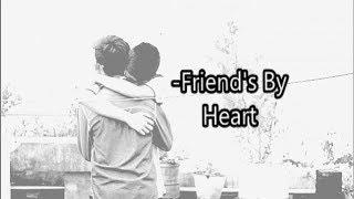    Friends by Heart -