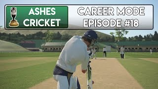 CONSISTENCY - Ashes Cricket Career Mode #18