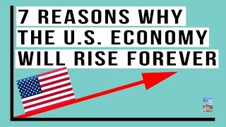 7 Reasons Why the U.S. Economy Is Awesome! Dow 100,000?