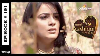 Meri Aashiqui Tum Se Hi - 7th March 2015 - मेरी आशिकी तुम से ही - Full Episode (HD)