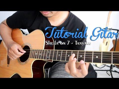 Download Tutorial Gitar: Sheila on 7 - Tanyaku   Full Tutorial free