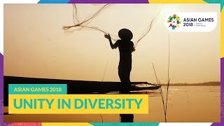Asian Games 2018 - Unity in Diversity