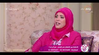 السفيرة عزيزة - د/ منى طمان تتحدث عن مرحلة المراهقة وتأثيرها على الولد والبنت