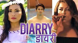 Nepali Movie DIARRY | Rekha Thapa, Chhulthim Gurung, Sunny Singh