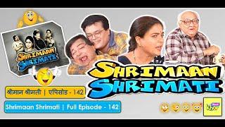 Shrimaan Shrimati   Full Episode 142