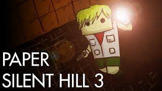 Paper Silent Hill 3