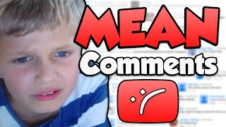 Timmy Reads Mean Comments...