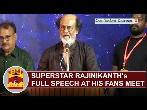 Superstar Rajinikanth s Full Speech at his fans meet Thanthi TV