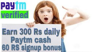 How to earn 300 rs paytm cash daily | small work | money income | i support you |