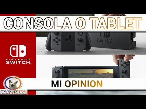 Nintendo Switch La tablet que te venden como consola.