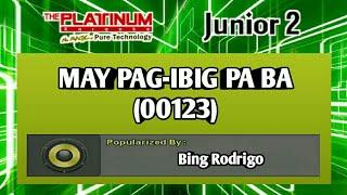May Pag-ibig Pa Ba - Bing Rodrigo (Karaoke)