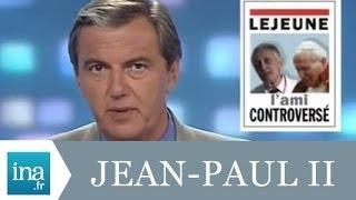 L'ami controversé de Jean-Paul II - Archive INA