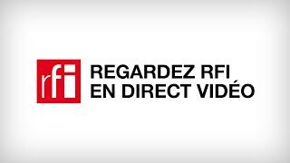 RFI en Direct Vidéo - Toutes les infos et l'actualité du Monde