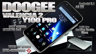Doogee Valencia2 Y100 Pro (Review) 5.0 Inch IPS HD, 2.5D ARC Corning Gorilla Glass, Sony Camera?