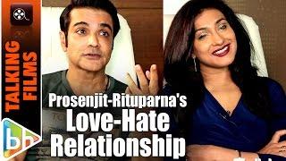 Prosenjit Chatterjee   Rituparna Sengupta OPEN UP About Their Love-Hate Relationship