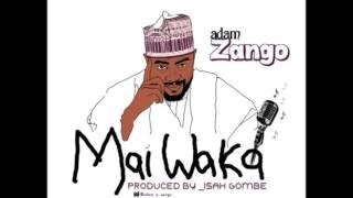 Adam A. Zango _ Mai Waka (Official Audio)