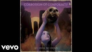 Corrosion Of Conformity  Forgive Me