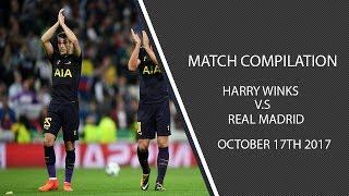 Harry Winks vs Real Madrid- 17/10/17 (HD)