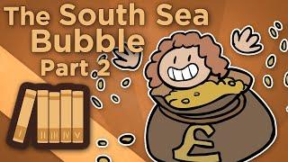 England: South Sea Bubble II - Too Big to Fail - Extra History