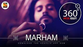 Marham | Team Malhaar | 4K 360˚ Music videos | SonyLIV Music