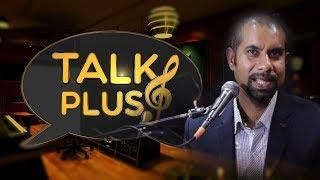 TALK PLUS EPISODE - 03 - Suneth Karyapperuma