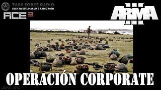 [ArmA 3](MG) Operacion Corporate - 1 - Coop.40 Gameplay en Español [1080p Ultra Settings] En Directo