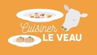 Cuisiner le veau - Les Carnets de Julie