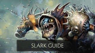 Dota 2 Guide - Slark