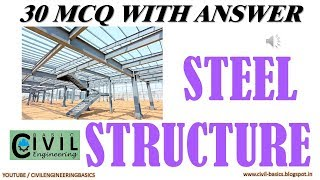 STEEL STRUCTURES MCQ || PART 1 ||  20 MCQ WITH ANSWER || CIVIL ENGINEERING SUBJECTS
