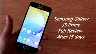 Hindi I Samsung Galaxy J5 Prime Full Review II After 15 Days