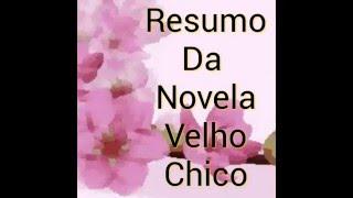 Resumo Velho Chico 28/04