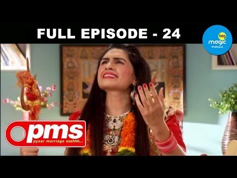 Pyaar Marriage Shhhh [PMS] - Sasu Maa Ki Guru Maa - Episode 24 - 13th October