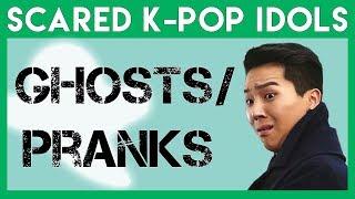 Scared K-Pop Idols: Ghosts & Pranks 1