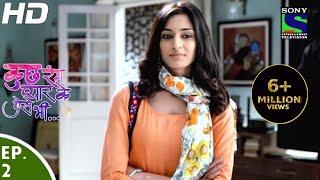 Kuch Rang Pyar Ke Aise Bhi - कुछ रंग प्यार के ऐसे भी - Episode 2 - 1st March, 2016