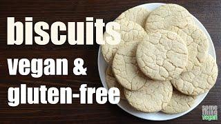 biscuits (vegan & gluten-free) Something Vegan