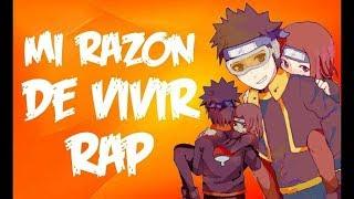 Mi Razon De Vivir RAP    Obito Uchiha y Rin Nohara    Frikirap    CriCri :D