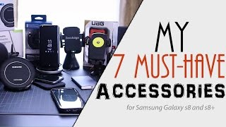 My 7 Must-have Accessories for Samsung Galaxy S8/S8+