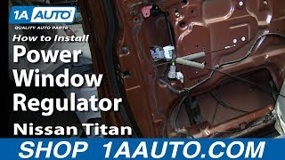 How To Install Replace Front Power Window Regulator 2004-14 Nissan Titan