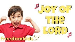 Kids Worship Songs - Joy of the Lord |  Freedom Kids